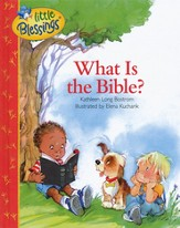 Little Blessings: What is the Bible?