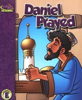 A Reason For Reading, Level E: Daniel Prayed