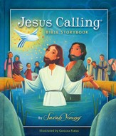 Jesus Calling -- Bible Storybook - Slightly Imperfect