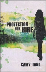 Protection for Hire, Protection for Hire Series #1