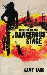 A Dangerous Stage, Protection For Hire Series #2