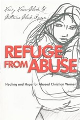 Refuge from Abuse: Healing and Hope for Abused Christian Women