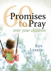 60 Promises to Pray over Your Children - eBook