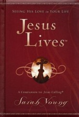Jesus Lives: Seeing His Love in Your Life  - Slightly Imperfect