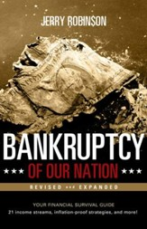 Bankruptcy of Our Nation (Revised and Expanded): Your Financial Survival Guide - eBook