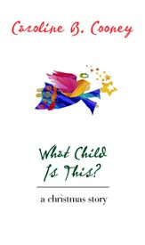 What Child Is This?: A Christmas Story - eBook