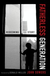 Fatherless Generation: Redeeming the Story - eBook