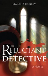 The Reluctant Detective: A Novel - eBook