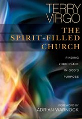 The Spirit-Filled Church: Finding Your Place in God's Purpose - eBook