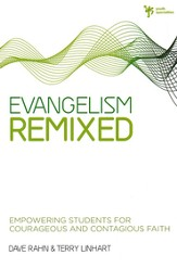 Evangelism Remixed: Empowering Students for Courageous& Contagious Faith - eBook