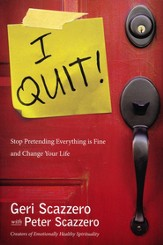 I Quit! Stop Pretending Everything Is Fine and Change Your Life - Slightly Imperfect