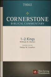 Cornerstone Biblical Commentary: 1 & 2 Kings