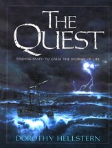 The Quest: Finding Faith that Calms the Storms of Life