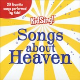 KidSing! Songs About Heaven--CD