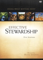 Effective Stewardship: Doing What Matters Most--DVD