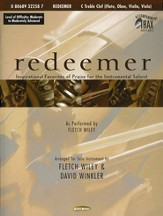 Redeemer: Inspirational Favorites of Praise for the Instrumental Soloist (C Treble)