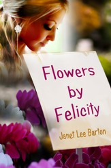 Flowers by Felicity (Short Story) - eBook