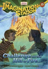 Adventures in Odyssey The Imagination Station® Series Challenge on the Hill of Fire eBook