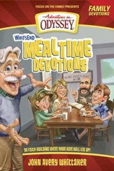 Whit's End Mealtime Devotions: 90 Faith-Building Ideas Your  Kids Will Eat Up! - eBook