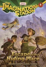 Adventures in Odyssey The Imagination Station ® #9: Escape  to the Hiding Place - eBook