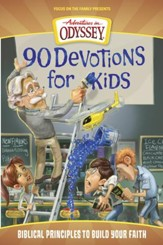 Adventures in Odyssey ® 90 Devotions for Kids eBook