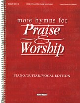 More Hymns for Praise & Worship