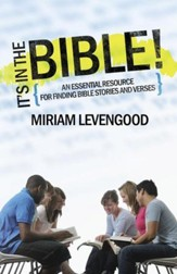 It's in the Bible!: A Teen's Essential Resource for Finding Bible Stories and Verses
