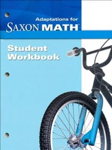 Saxon Math Intermediate 3 Adaptations Student Workbook