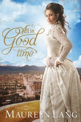 All in Good Time, Gilded Legacy Series #2 -eBook