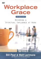 Workplace Grace: Becoming A Spiritual Influence At Work, DVD