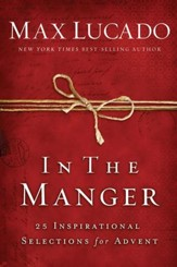 In the Manger: 25 Inspirational Selections for Advent - eBook