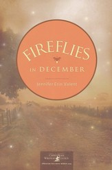Fireflies in December, Calloway Summers Series #1