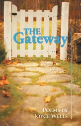 The Gateway: Poems by Joyce Wells - eBook