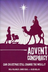 Advent Conspiracy: Christmas Was Meant to Change The World, Softcover - Slightly Imperfect