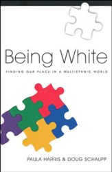Being White: Finding Our Place in a Multiethnic World