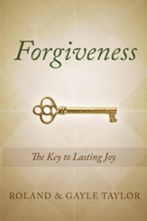 Forgiveness: The Key to Lasting Joy