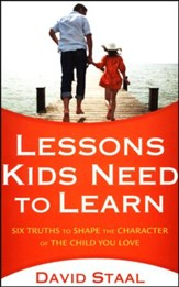 Lessons Kids Need to Learn: Six Truths to Shape the Character of the Child You Love - Slightly Imperfect