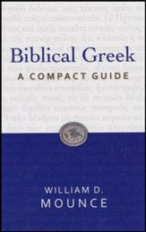 Biblical Greek: A Compact Guide - Slightly Imperfect