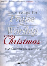 More Songs for Praise & Worship: Christmas, P/G/V Edition