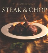 William-Sonoma:  Steak & Chop