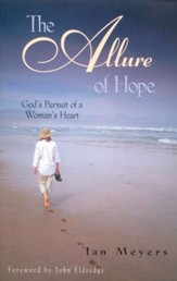 The Allure of Hope: God's Pursuit of a Woman's Heart