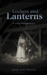 Lockets and Lanterns: A Time Remembered - eBook