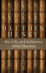 Matthew Henry: His Life And Influence - eBook