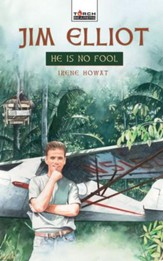 Jim Elliot: He Is No Fool - eBook