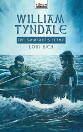 William Tyndale: The Smuggler's Flame - eBook