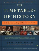 The Timetables of History, New 4th Revised Edition A Horizontal Linkage of People & Events