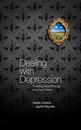 Dealing with Depression: Trusting God through the Dark Times - eBook