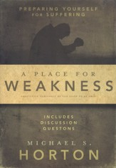 A Place for Weakness: Preparing Yourself for Suffering  - Slightly Imperfect