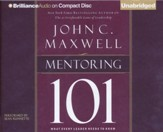 Mentoring 101: What Every Leader Needs to Know - unabridged audio book on CD