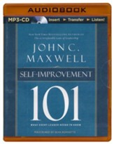 Self Improvement 101: What Every Leader Needs to Know - unabridged audio book on MP3-CD